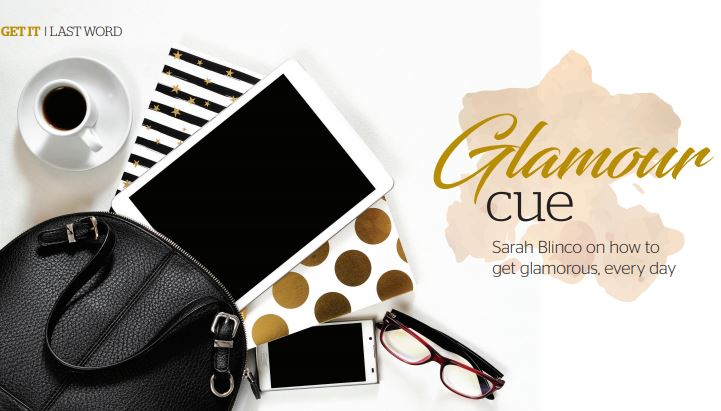 Glamour cue (not saving your best for special occasions)